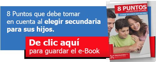 Descarga e-Book: 8 puntos para elegir secundaria para sus hijos