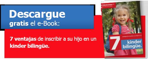 e-Book: 7 ventajas de inscribir a su hijo en un kinder bilingüe
